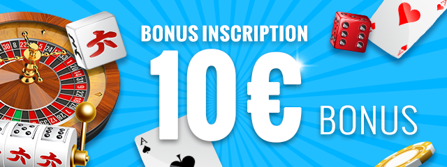 Bonus inscription 10 €