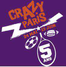 Crazy Paris 8 au 13 juin